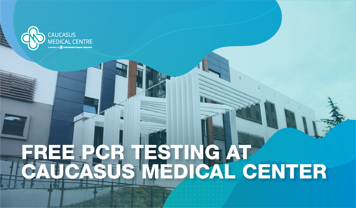 Free PCR testing at Caucasus Medical Center