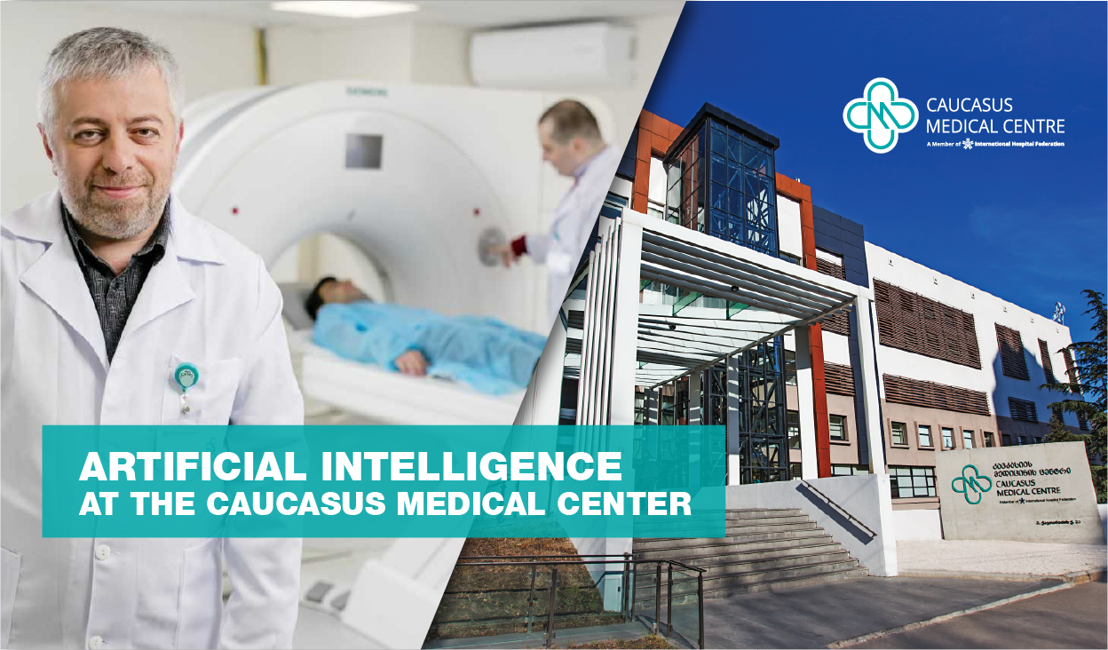 Artificial Intelligence at the Caucasus Medical Center