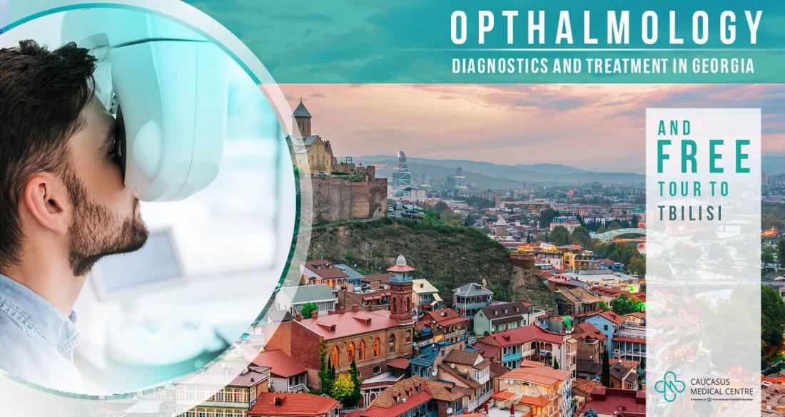Ophtalmology and Free tour to Tbilisi